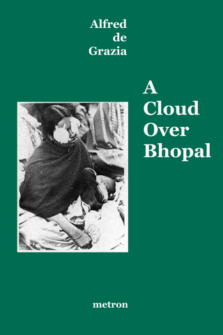 A Cloud over Bhopal book by Alfred de Grazia