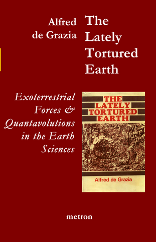Alfred de Grazia The Lately Tortured Earth